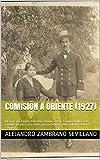 Comisión a Oriente (1927): Un viaje por Egipto, Palestina,