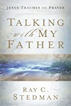 Talking with My Father: Jesus Teaches on Prayer