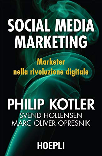 Social Media Marketing: Marketer nella rivoluzione digitale