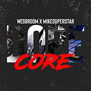 Dope Core (feat. MikeSuperstar)