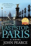 Last Stop: Paris: At a glittering cocktail party on the Seine, a clue is whispered: The man who killed Eddie's family is back. This time he won't escape. (The Eddie Grant Series Book 2)