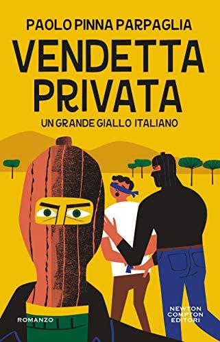 Vendetta privata di [Paolo Pinna Parpaglia]