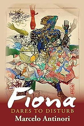 Fiona Dares to Disturb