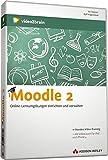 Moodle 2.0 - Video-Training - Moodle 2.0. Online-Lernumgebungen einrichten und verwalten (AW Videotraining Programmierung/Technik) - Ralf Hilgenstock