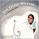 The Little Weaver: A Christmas Story