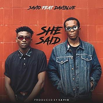 She Said (feat. Daviblue)