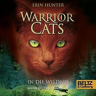 In die Wildnis     Warrior Cats 1              Autor:                                                                                                                                 Erin Hunter                               Sprecher:                                                                                                                                 Ulrike Krumbiegel                      Spieldauer: 7 Std. und 37 Min.     250 Bewertungen     Gesamt 4,2