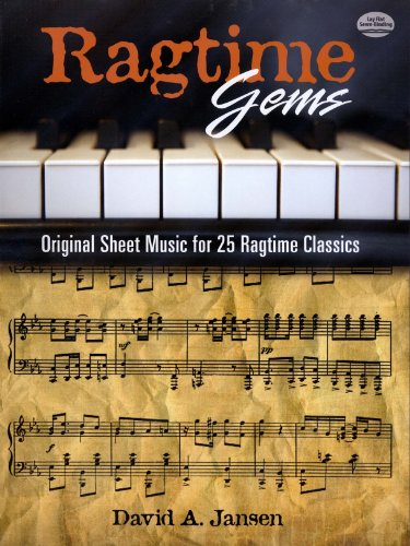 Ragtime Gems: Original Sheet Music for 25 Ragtime Classics (Dover Music for Piano) (English Edition)