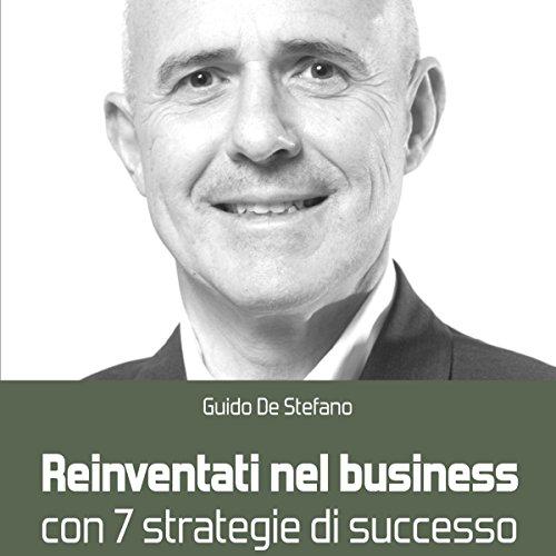 Reinventati nel business con 7 strategie di successo audiobook cover art