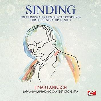 Sinding: Frühlingsrauschen (Rustle of Spring) for Orchestra, Op. 32, No. 3 (Digitally Remastered)