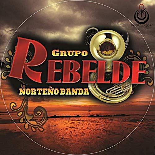 Grupo Rebelde Norteño Banda