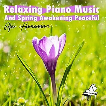Relaxing Piano Music And Spring Awakening Peaceful