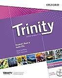 Trinity graded examinations in spoken english B2. Student's book. Per la Scuola media. Con CD. Con espansione online