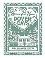 Stories from Home: Dover Days