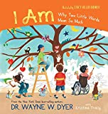 I Am: Why Two Little Words Mean So Much (English Edition)