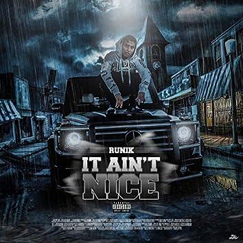It Ain't Nice