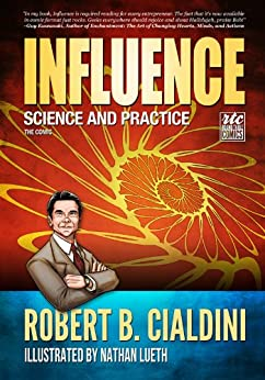 Influence - Science and Practice - The Comic by [Robert B. Cialdini, Nathan Lueth, Nadja Baer]
