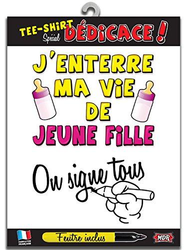 Tee-Shirt Enterrement Vie de Jeune Fille Dédicace