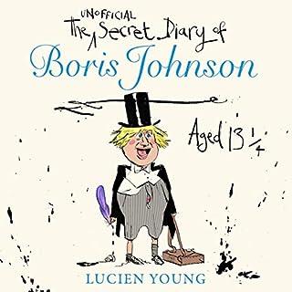The Secret Diary of Boris Johnson Aged 13¼ cover art