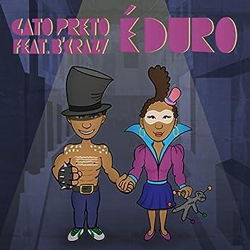 È Duro (feat. B. Crazy)