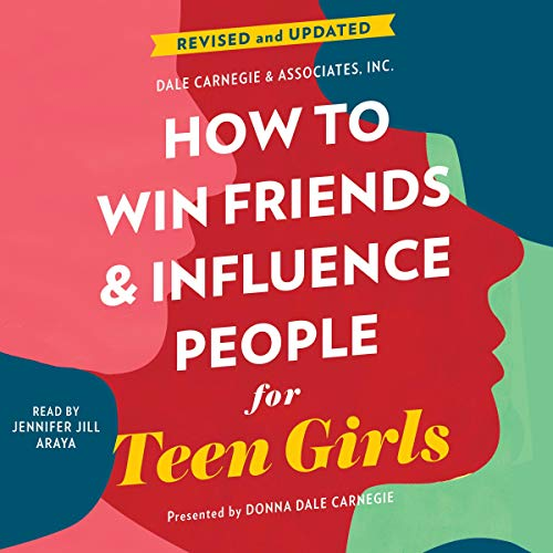 How to Win Friends and Influence People for Teen Girls cover art