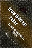Texas Hold'em Póker: Un juego de inteligencia y emoción (Juegos de la vida nº 1)