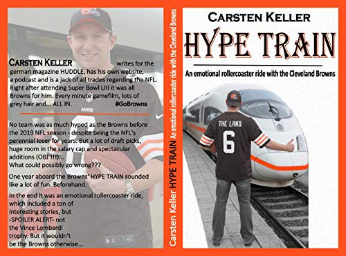HYPE TRAIN: An emotional rollercoaster ride with the Cleveland Browns (English Edition)