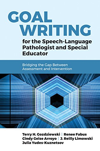 Goal Writing for the Speech-Language Pathologist and