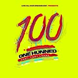 One Hunned (feat. Tory Lanez) - Single