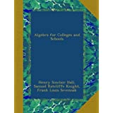 Algebra for Colleges and Schools