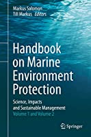 Handbook on Marine Environment Protection: Science, Impacts and Sustainable Management