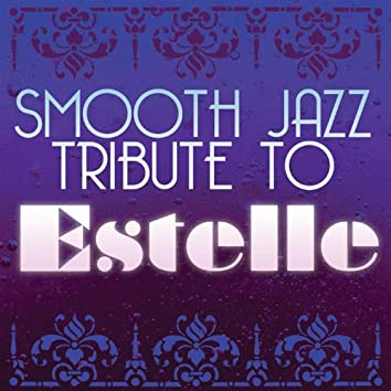Estelle Smooth Jazz Tribute