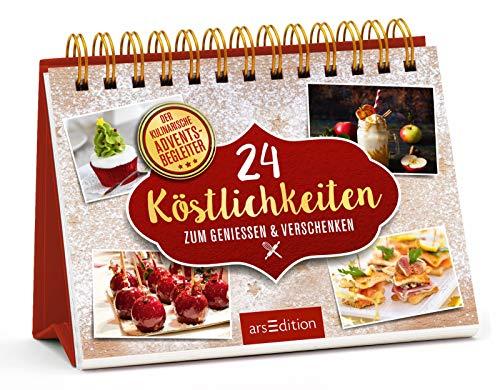 24 kleine Köstlichkeiten zum Genießen & Verschenken: Der kulinarische Adventsbegleiter