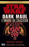 Dark Maul, l'ombre du chasseur (Science-fiction t. 51) - Format Kindle - 9,99 €