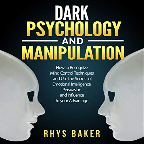 Dark Psychology and Manipulation  By  cover art