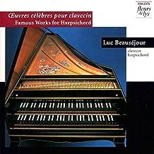 uvres célèbres pour clavecin / Famous Works for Harpsichord