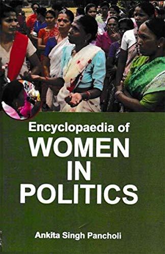 Encyclopaedia of Women in Politics (English Edition)