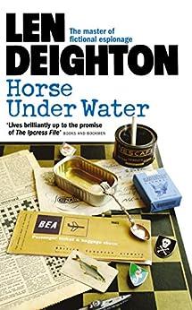 Horse Under Water by [Len Deighton]