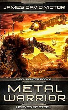 Metal Warrior  Nerves of Steel  Mech Fighter