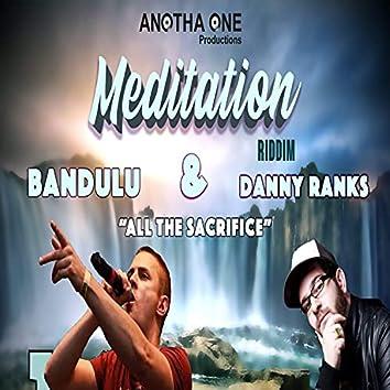 All the Sacrifice (feat. Danny Ranks)