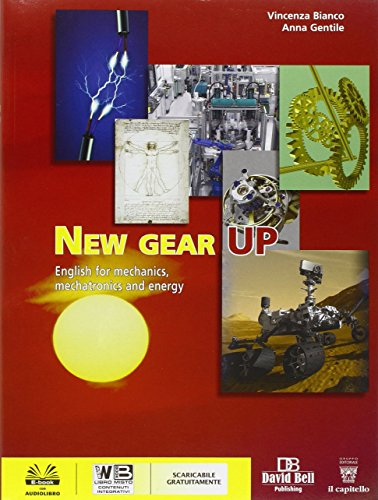 New gear up. English for mechanical and electrical technologies. Con e-book. Con espansione online. Per gli Ist. tecnici industriali [Lingua inglese]