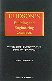 Hudson's Building and Engineering Contracts: 3rd Supplement by Atkin Chambers (2013-12-13)