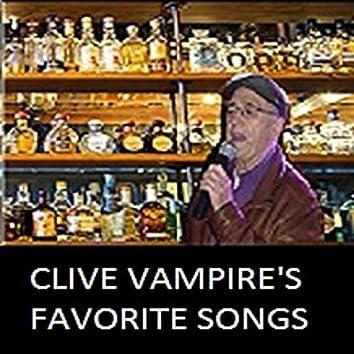 Clive Vampire's Favorite Songs