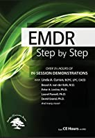 EMDR: Step by Step - In-Session Demonstrations