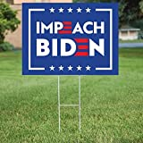 PatriotSigns Impeach Joe Biden Yard Sign – Double Side Printed Political Garden Sign Board Made from Quality Material with Metal H Stakes for Outdoor Use - 18 x 24 Inches