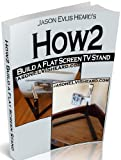How2 Build a Flat Screen TV Stand