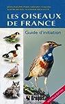 Les oiseaux de France - Guide d'initiation par Brûlotte