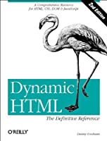 Dynamic Html The Definitive Reference
