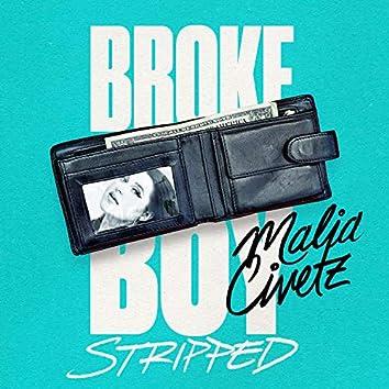 Broke Boy (Stripped)