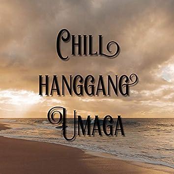 Chill Hanggang Umaga